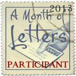 A Month of Letters Participant - 2013