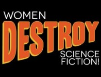 20140603 Women-Destroy-Science-Fiction-208x160